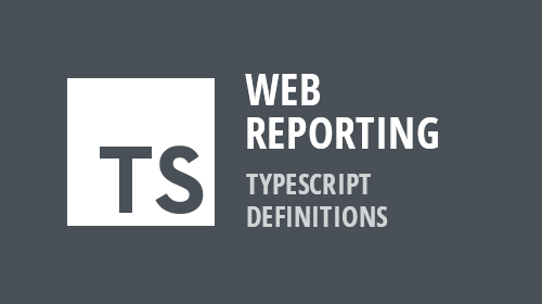 Web Reporting - TypeScript Definitions (v19.1)