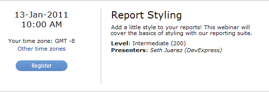 Register for an Upcoming Webinar–Report Styling–Thursday, January 13th 2011