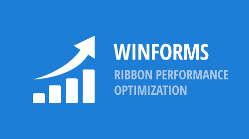 WinForms - Ribbon Performance Improvements