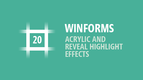 WinForms Fluent Design and Acrylic Effects