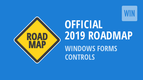 Windows Forms Controls - 2019 Roadmap