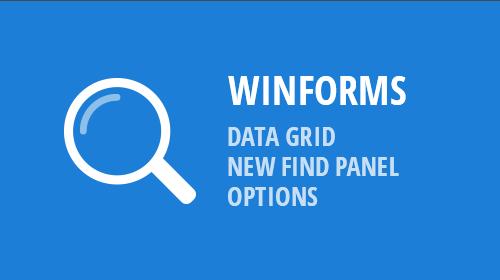 WinForms - Data Grid - New Find Panel Options (v19.1 CTP)