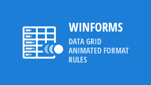 WinForms - Data Grid - Animated Format Rules (v19.1)