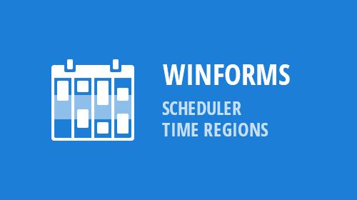 WinForms - Scheduler - Time Regions (v19.1)