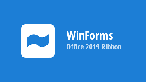 WinForms Ribbon - Office 2019 Inspired Capabilities