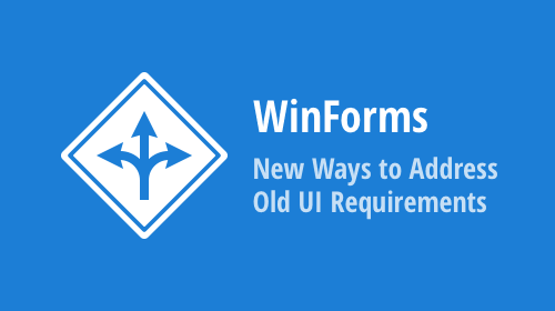 DevExpress WinForms Controls – New Ways to Address Old UI Requirements