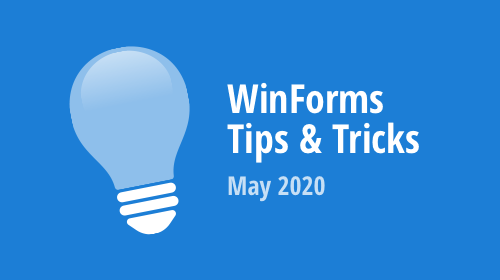 WinForms - Tips & Tricks (May 2020)