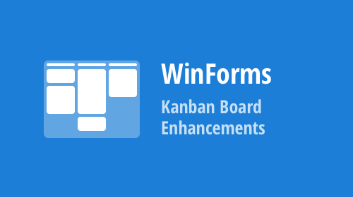 WinForms Data Grid - Kanban Board Enhancements (v20.1)