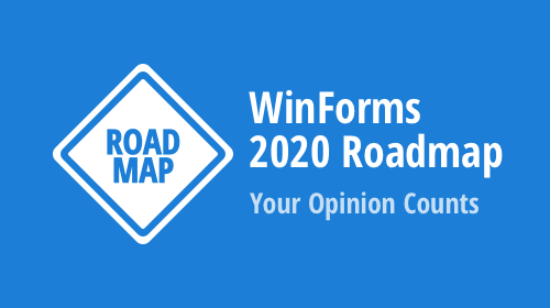 Windows Forms 2020 Roadmap – Your Opinion Counts