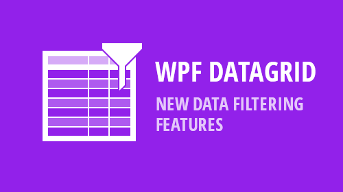 WPF - New Data Filtering Features (v18.2)
