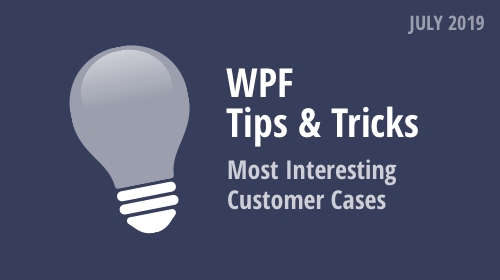 WPF Tips & Tricks (July 2019)