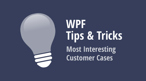 WPF - Tips & Tricks (August 2019)