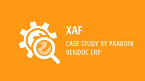 XAF - WinForms UI Case Study by PraKom Software GmbH