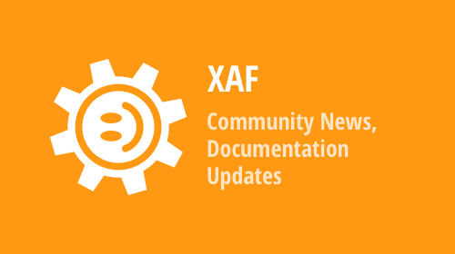 XAF - New Community Modules, Unit Testing Best Practices, Official Documentation Updates