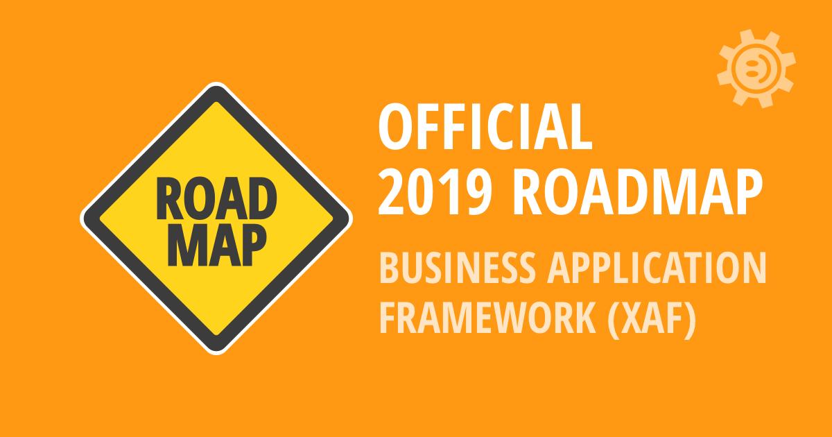 eXpressApp Framework - 2019 Roadmap