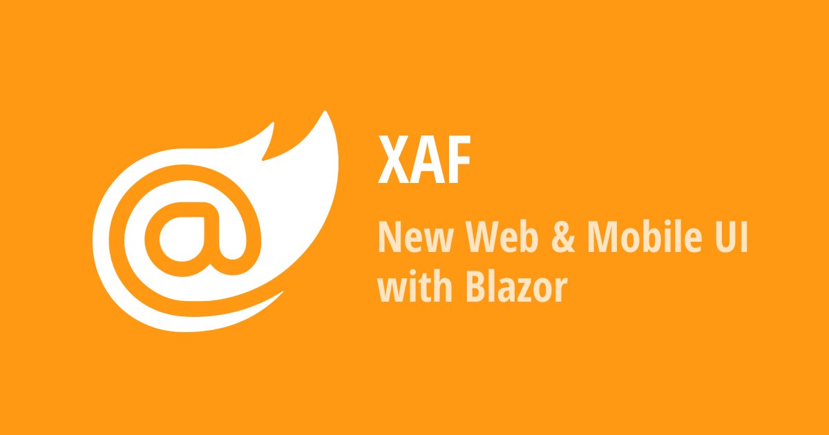 XAF - Important Changes to the SPA UI Strategy: The Future is Blazor