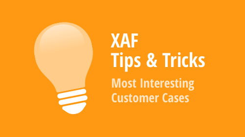 XAF - Tips & Tricks (January 2020)