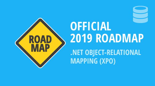 eXpress Persistent Objects - 2019 Roadmap